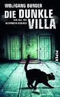 Die dunkle Villa von Wolfgang Burger (2014, Taschenbuch)