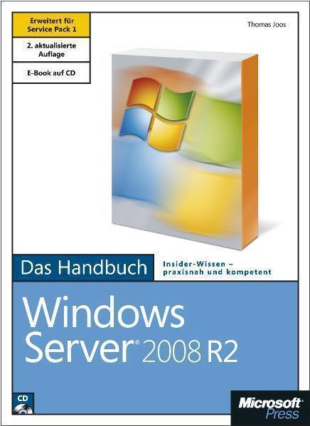 Microsoft Windows Server 2008 R2 - Das Handbuch von Thomas Joos (2011, Gebunden…
