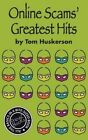 Online Scams' Greatest Hits by Tom Huskerson (Paperback / softback, 2014)