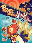 Pirate Penguin vs Ninja Chicken: Volume 2: Escape from Skull-Fragment Island! by Ray Friesen (Hardback, 2016)