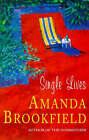 Single Lives by Amanda Brookfield (Paperback, 1999)