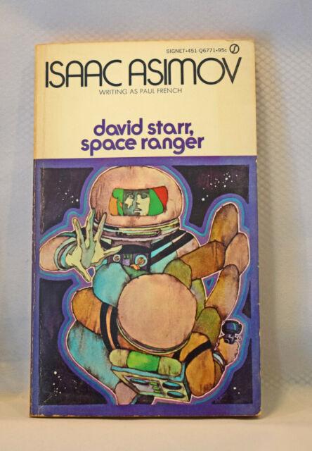 DAVID STARR SPACE RANGER Isaac Asimov 1971 PB