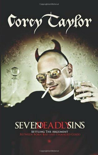 Seven Deadly Sins By Corey Taylor. 9780091938451