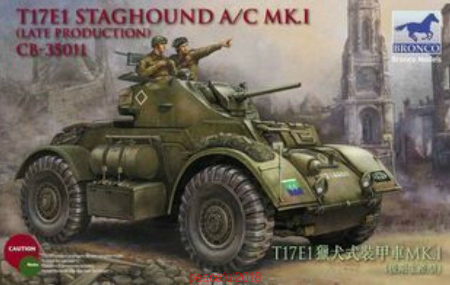 Bronco CB35011 1 35  T17E1 Staghound Mk.I Late Production