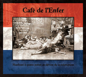 CAFE-DE-L-039-ENFER-Marchant-a-quatre-CD-DERNIERE-VOLONTE-Death-in-June-Blood-Axis