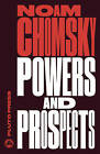 Powers and Prospects: Reflections on Human Nature and the Social Order by Noam Chomsky (Paperback, 2016)