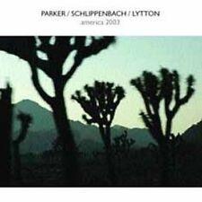 EVAN PARKER/ALEXANDER VON SCHLIPPENBACH/PAUL LYTTON - AMERICA 2003 NEW CD