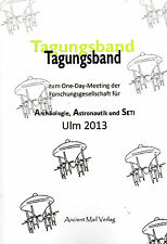 Tagungsband der AAS Erich von Däniken ULM 2013 BUCH - NEU