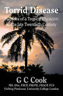 Torrid Disease: Memoirs of a Tropical Physician in the Late Twentieth Century by G. C. Cook (Hardback, 2011)