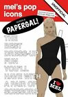 Queen B Papergal!: Unofficial Tribute to Beyonce by Mel Simone Elliott (Paperback, 2014)