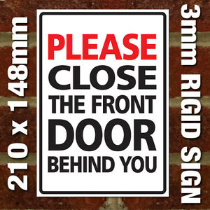 Close The Door Behind You