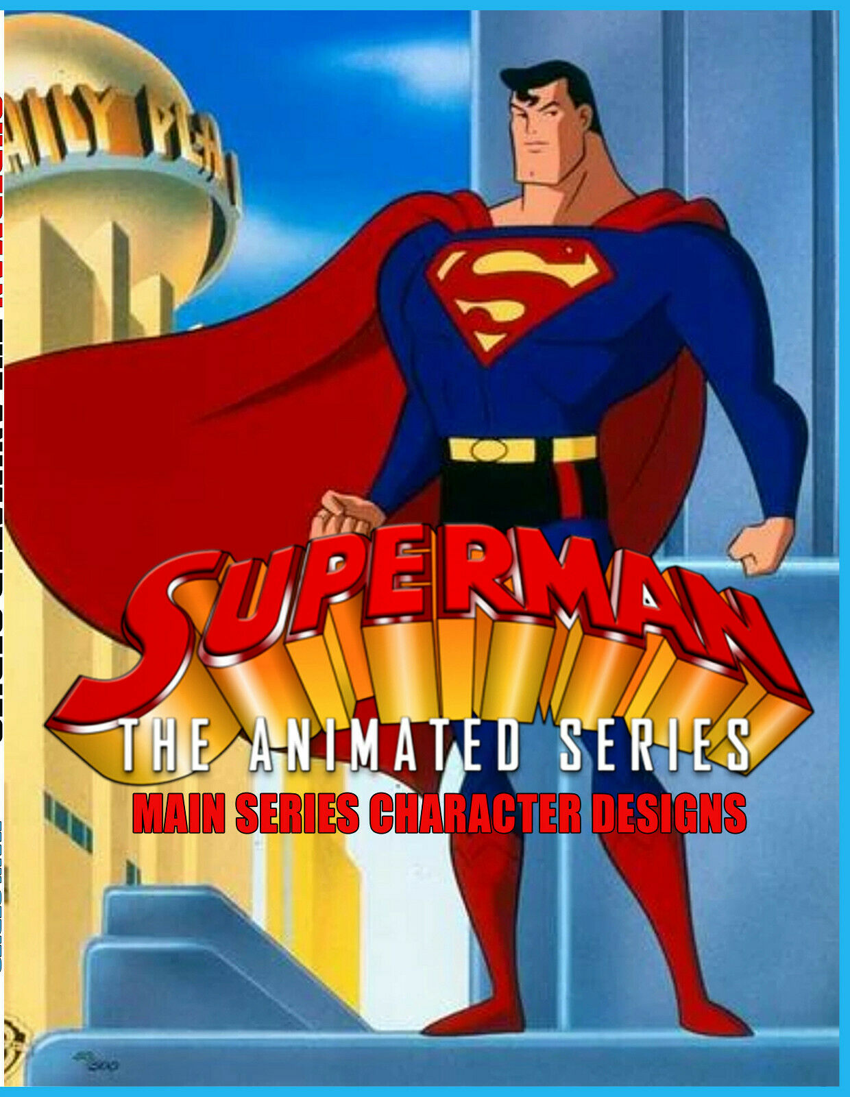 Warner Bros DC: - SUPERMAN THE ANIMATED SERIES - Style Guide/Model Sheets Book 8