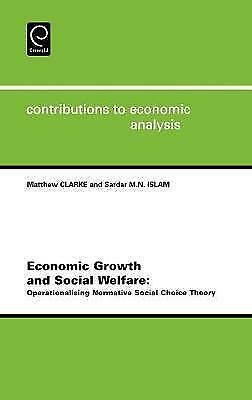 Economic Growth and Social Welfare, Volume 262: Operationalising Normative Soci