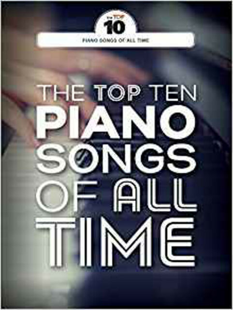 The Top Ten Piano Songs of All Time PF Book, New, Wise Publications Book