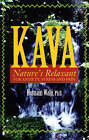 KAVA: Nature's Relaxant for Anxiety, Stress and Pain by Hasnain Walji (Paperback, 1990)