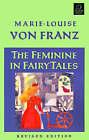 Feminine In Fairy Tales by Marie-Louise Von Franz (Paperback, 2001)