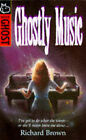 Ghostly Music by Richard Brown (Paperback, 1997)