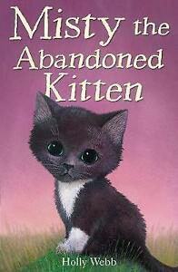 Misty-the-Abandoned-Kitten-by-Holly-Webb-Good-Used-Book-Paperback-FREE-amp-FAST