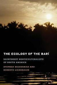 The-Ecology-of-the-Bari-Rainforest-Horticulturalists-of-South-America-by-Lizarr
