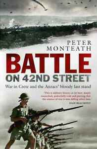 Battle-on-42nd-Street-War-in-Crete-Australian-WW2-New-Book-Monteath