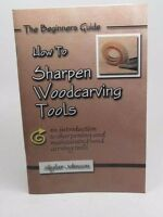 How To Sharpen Woodcarving Tools Skylar Johnson