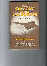 Creator in the Courtroom Scopes II  The 1981 Arkansas Creation-Evolution trial