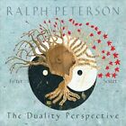 The Duality Perspective [Digipak] by Ralph Peterson (CD, 2012, CD Baby (distributor))