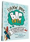 Draw Your Big Idea by Heather Willems and Nora Herting (2016, Paperback)