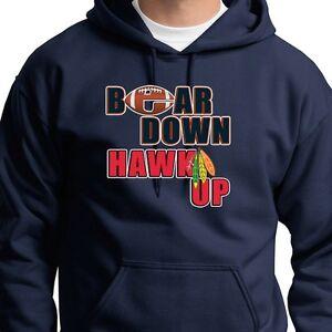9ff1b3da Details about BEAR DOWN HAWK UP T-shirt Chicago Bears NFL Blackhawks Hoodie  Sweatshirt