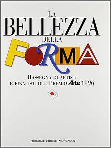 La-bellezza-della-forma-Levi-Paolo-Libro-Nuovo-in-offerta