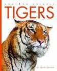 Amazing Animals Ser.: Amazing Animals - Tigers by Valerie Bodden (2009, Hardcover)