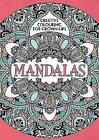 Mandalas: Creative Colouring for Grown-ups by Michael O'Mara Books Ltd (Paperback, 2015)