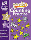Gold Stars Counting Practice Ages 6-7 Key Stage 1 by Nina Filipek (Paperback, 2016)