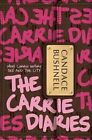 The Carrie Diaries by Candace Bushnell (Paperback / softback, 2011)