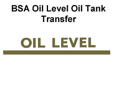 BSA Minimum Oil Level Oil Tank Classic Motorcycle Restoration Transfer Decal