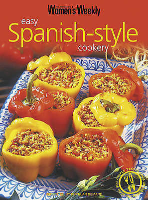 , Easy Spanish-Style Cookery (The Australian Women's Weekly Essentials), Paperba