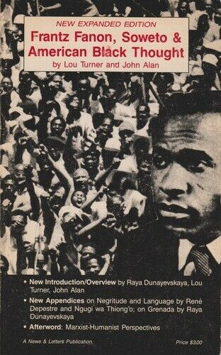 Franz Fanon  Soweto and American Black Thought