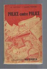 POLICE CONTRE POLICE G.SANDOR HUGUETTE HOMMEL COLLECTION MYSTERIA 1945