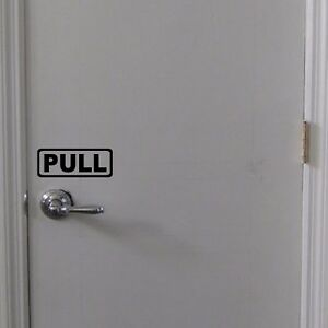 PUSH-or-PULL-Door-Handle-Sign-Vinyl-Decal-Door-Window-Wall-Business-Office