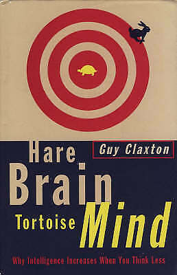(Good)-Hare Brain, Tortoise Mind: Why Intelligence Increases When You Think Less