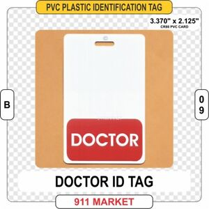 Details about Doctor ID Tag Physician Medical Director Hospital Badge  Identification - B 09