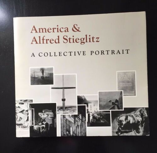 1 of 1 - America and Alfred Stieglitz: A Collective Portrait  Aperture 1979