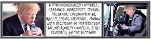 ANTI-Trump-PSYCHOLOGICALLY-UNSTABLE-humorous-political-bumper-sticker