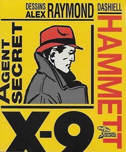 DASHIELL-HAMMETT-ALEX-RAYMOND-AGENT-SECRT-X-9-DENOEL-GRAPHIC-NEUF