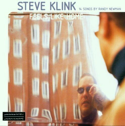Steve Klink Feels like home-14 songs by Randy Newman (2000, feat. Markus .. [CD]