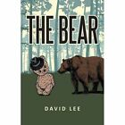 The Bear by David Lee (Paperback / softback, 2015)