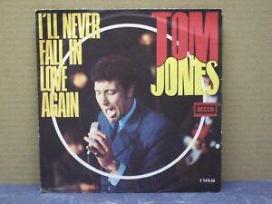 TOM-JONES-I-039-LL-NEVER-FALL-IN-LOVE-AGAIN-45-GIRI-EX-EX