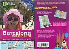 Barcelona mit Kindern - National Geographic Familien-Reiseführer - 2014
