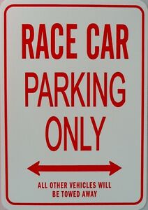 RACE-CAR-Parking-Only-All-others-vehicles-will-be-towed-away-Sign