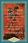 More Than Conquerors, 75th Ann. Ed.: An Interpretation of the Book of Revelation by William Hendriksen (Paperback, 2015)